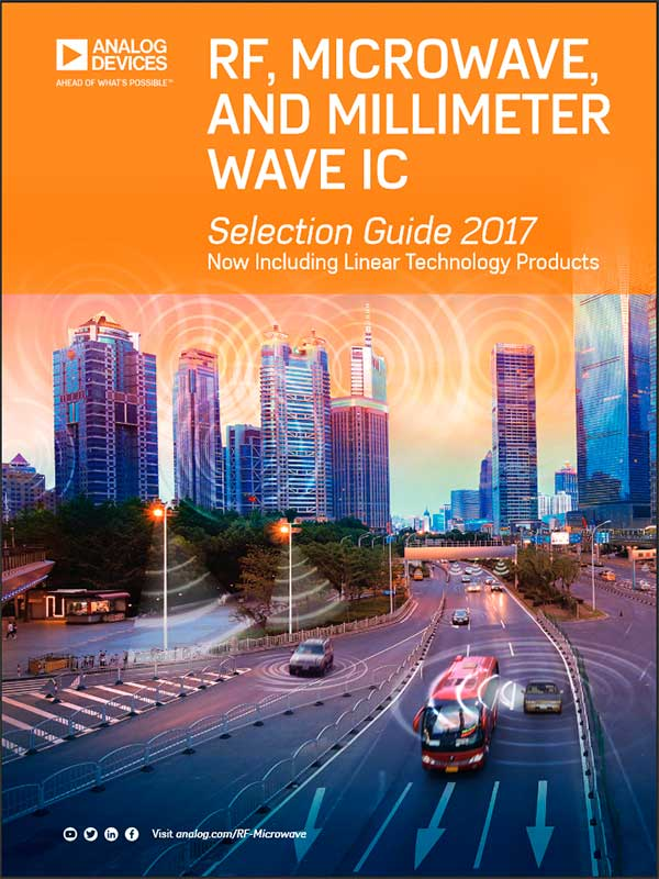 RF, MICROWAVE, AND MILLIMETER WAVE PRODUCTS Selection Guide 2018